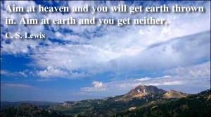 aim at heaven