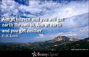 aim at heaven